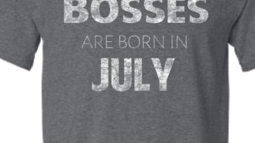BOSSES ARE BORN IN JULY GREY